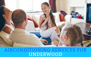 Air Conditioning Services for Underwood