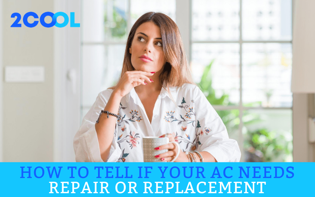 How to Tell if Your AC Needs Repair or Replacement
